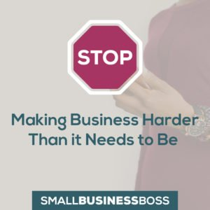 making business harder than it needs to be