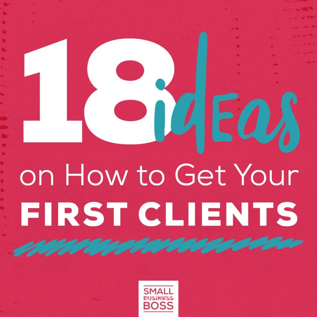 18 Ideas on How to Get Your First Clients SQ