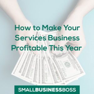 Make your services business profitable