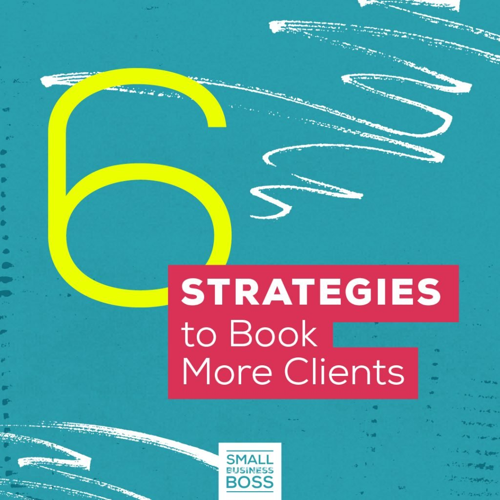 Six Strategies to Book More Clients SQ