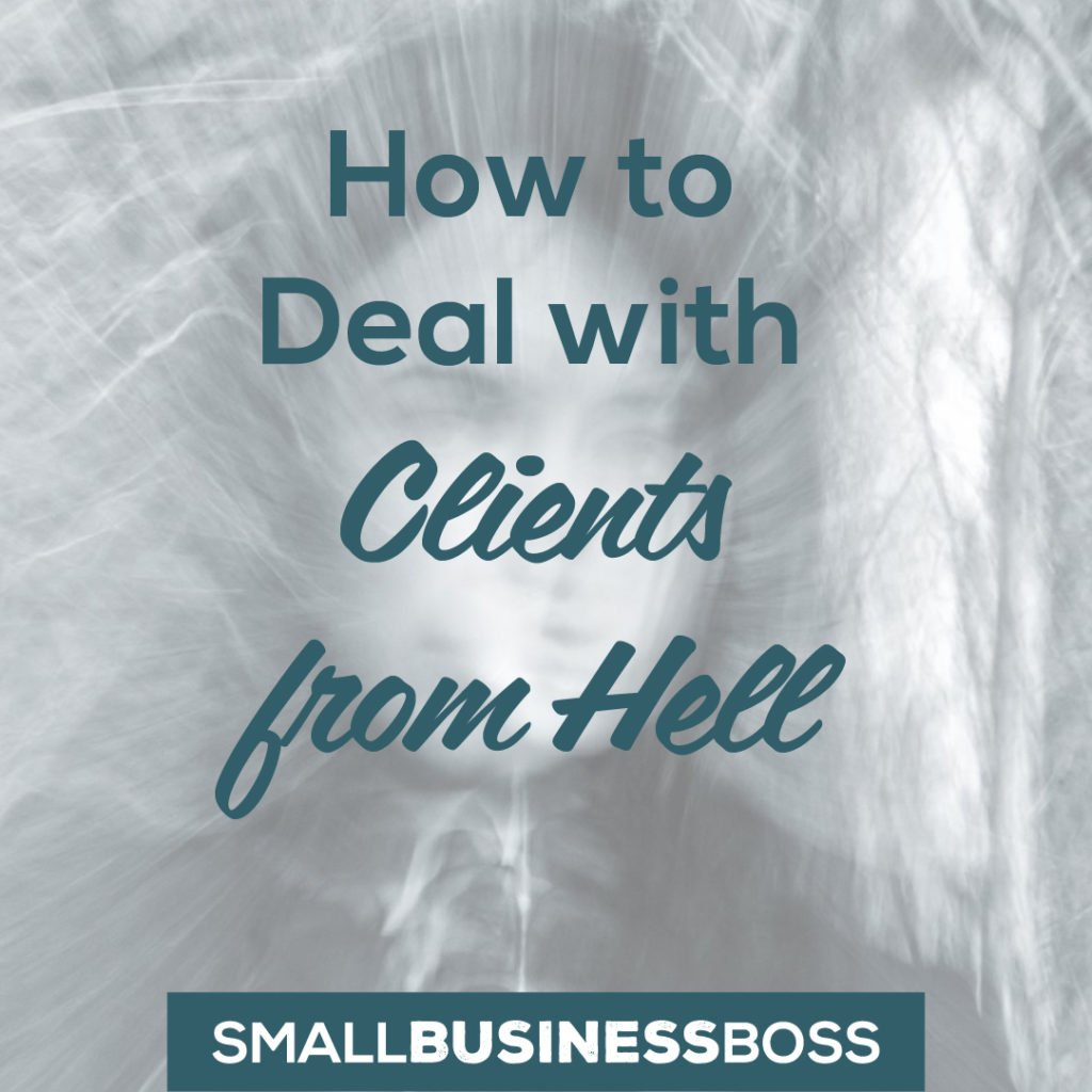 Deal with clients from hell