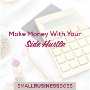 Make money with your side hustle