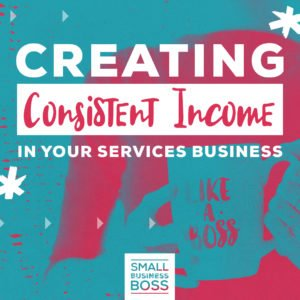 Creating consistent income