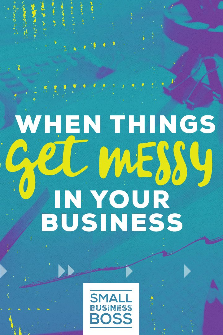 Like life, business is sometimes messy. In the blink of an eye, everything can go to hell in a handbasket and all your goals and plans are out the window. So how do you deal when the universe throws you a monkey wrench that you never saw coming? *Pin this post for tips on how to get things back on track when things get messy in your business.* #stress #overwhelmed #getorganized
