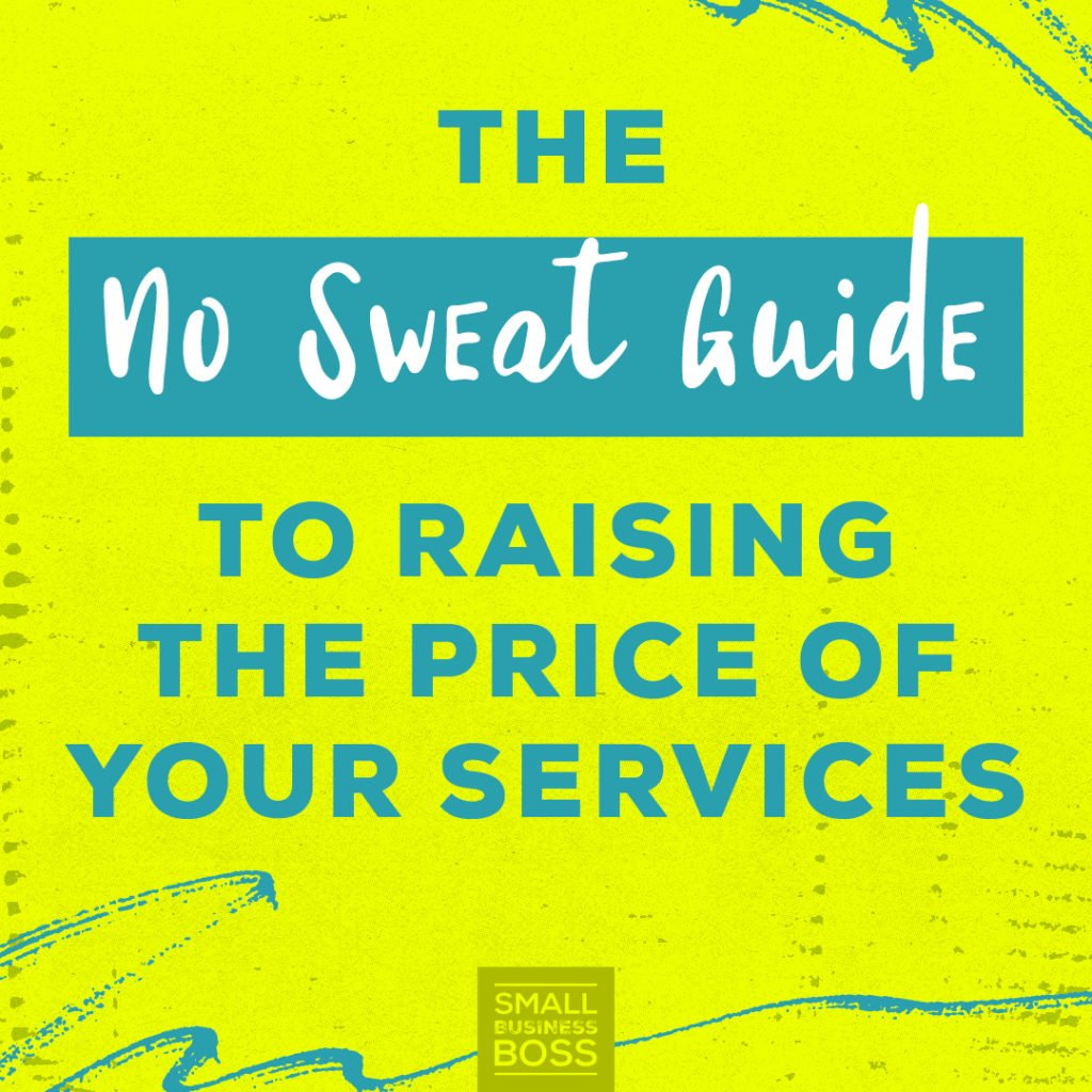 Raising the Price of Your Services