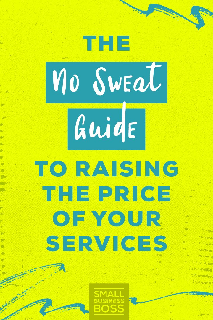 If the idea of raising your prices makes you panic, you're not alone. But charging what you're worth doesn't have to be a big deal. *Pin this post for ideas on how to raise your prices without breaking a sweat.* #priceincrease #undercharging #growyourbiz