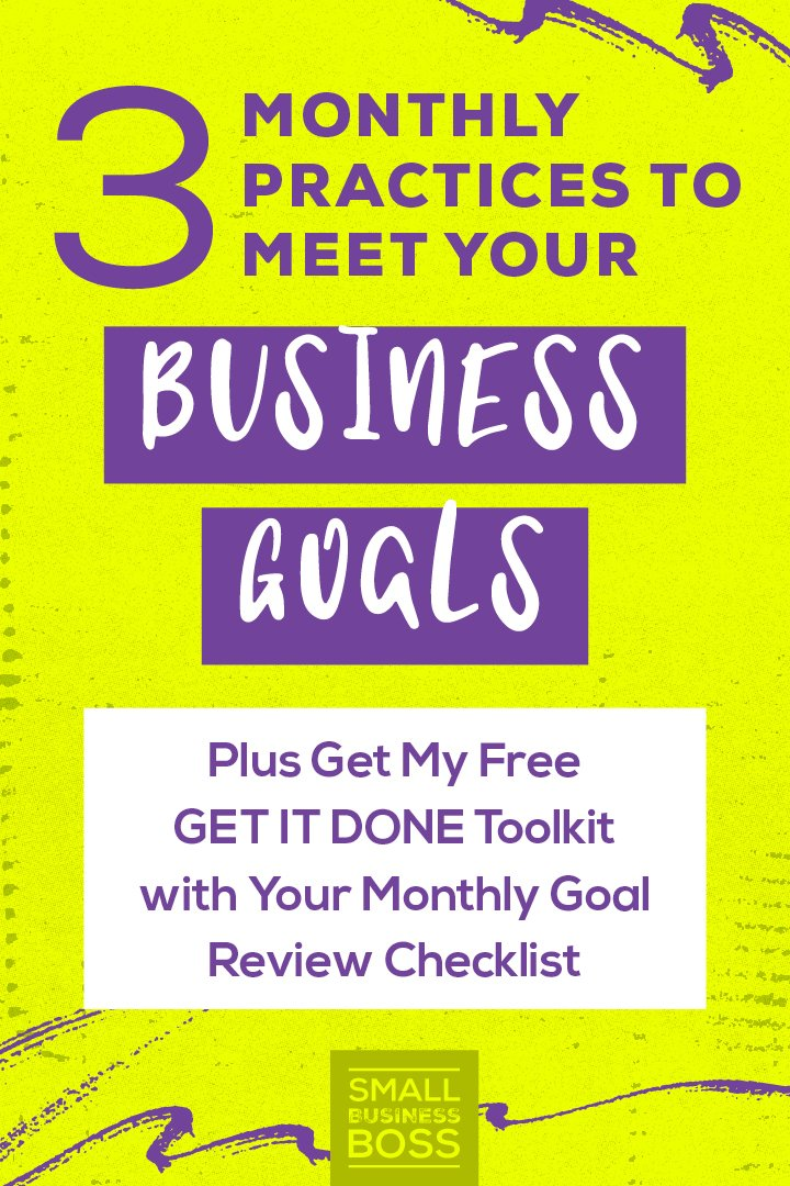 Successfully meeting your biz goals requires a solid plan. *Pin this post for three monthly practices to meet your business goals.* #goalsetter #businessplanning #entrepreneurship