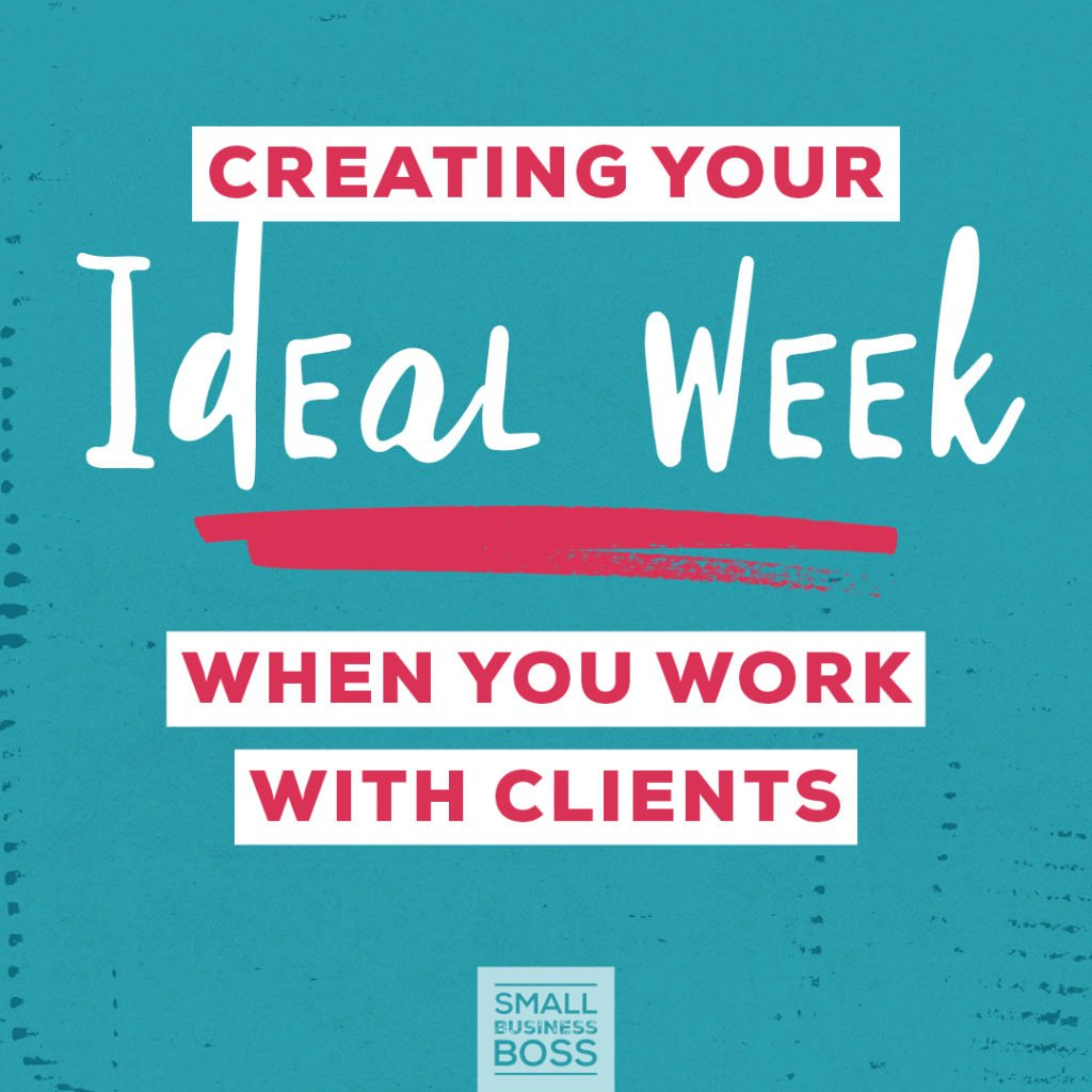 Creating your ideal week