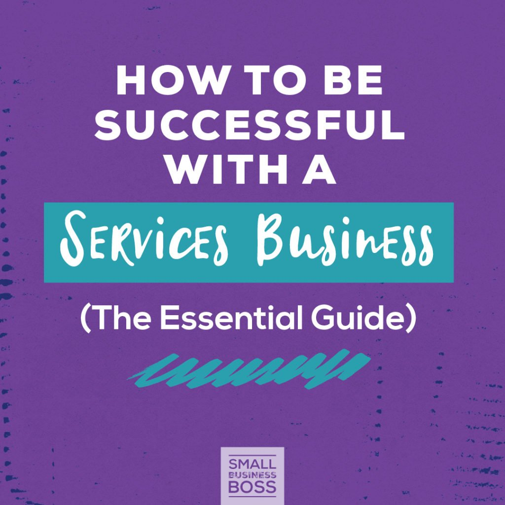 How to Be Successful with a Services Business