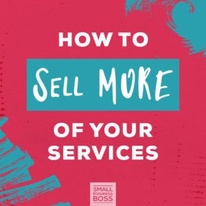 How to sell more of your services