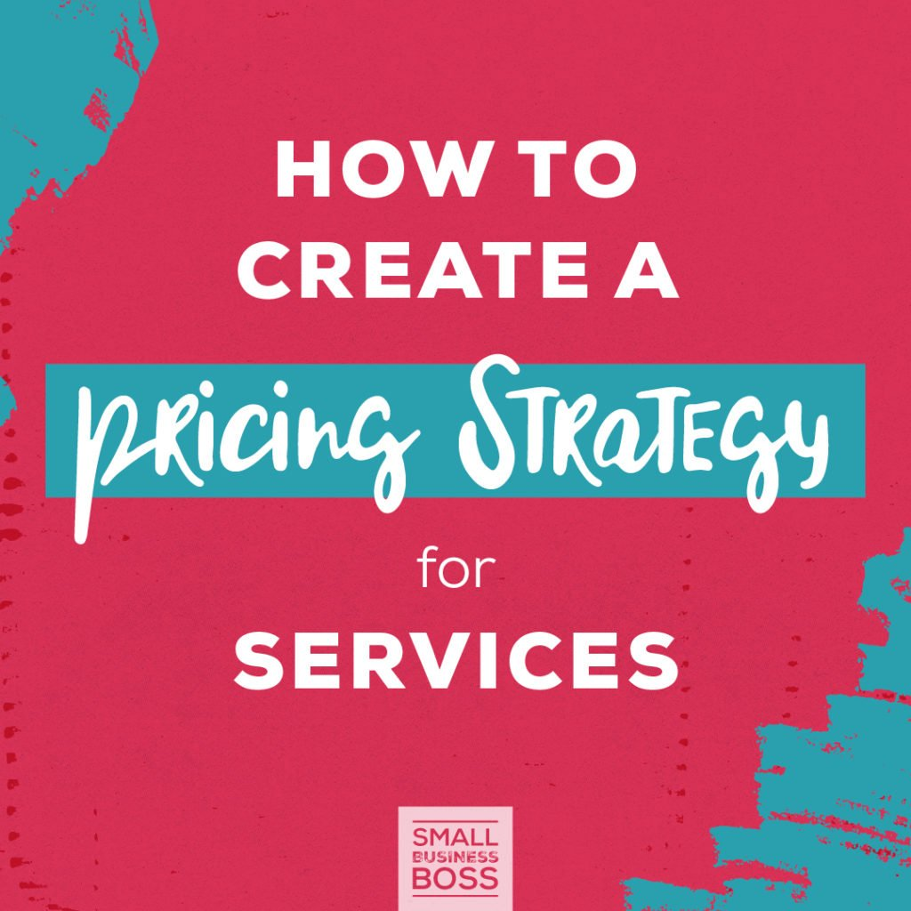 Pricing Strategy: How To Create A Pricing Strategy For Services