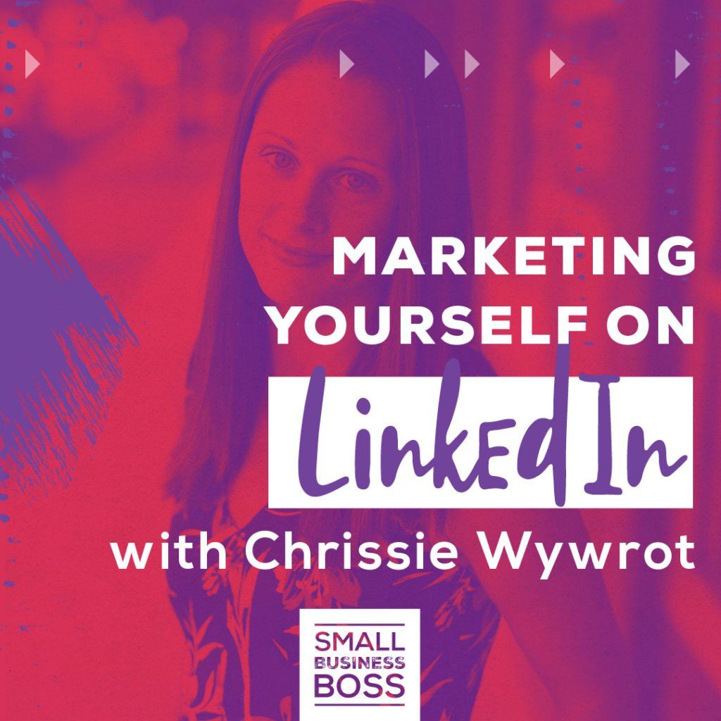 Marketing Yourself on LinkedIn