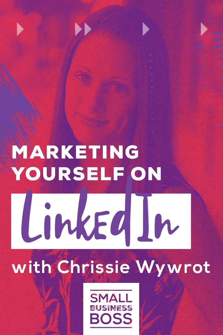 If you need help marketing yourself and upleveling your Linkedin game, this is the episode for you. *Pin this post for tips from marketing expert Chrissie Wywrot.* #linkedin #smallbusinessboss #marketingexpert