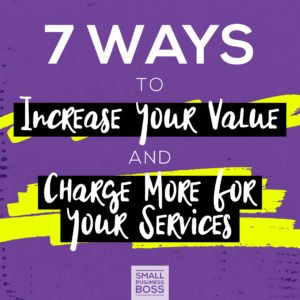 Charge more for your services