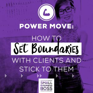 How to set boundaries with your clients