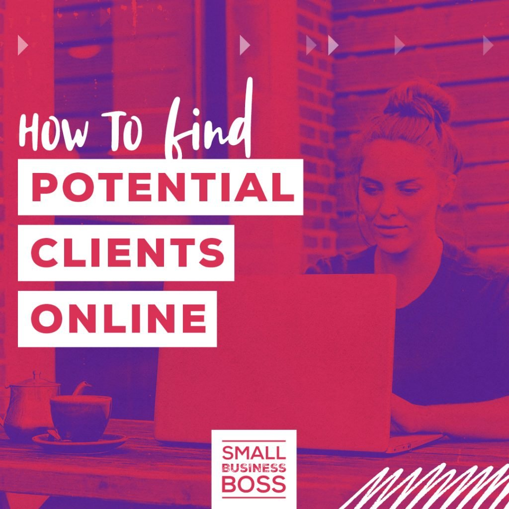 How to Find Potential Clients Online
