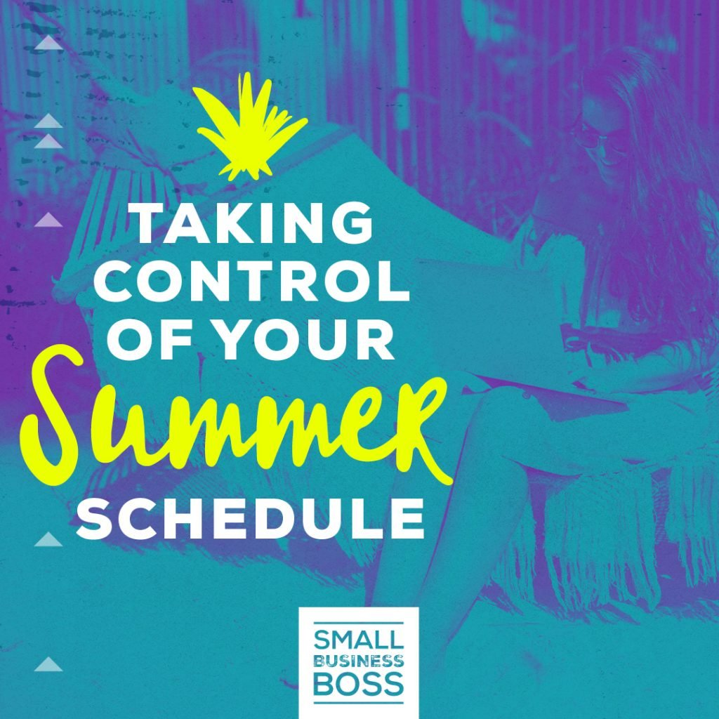 Control of your summer schedule