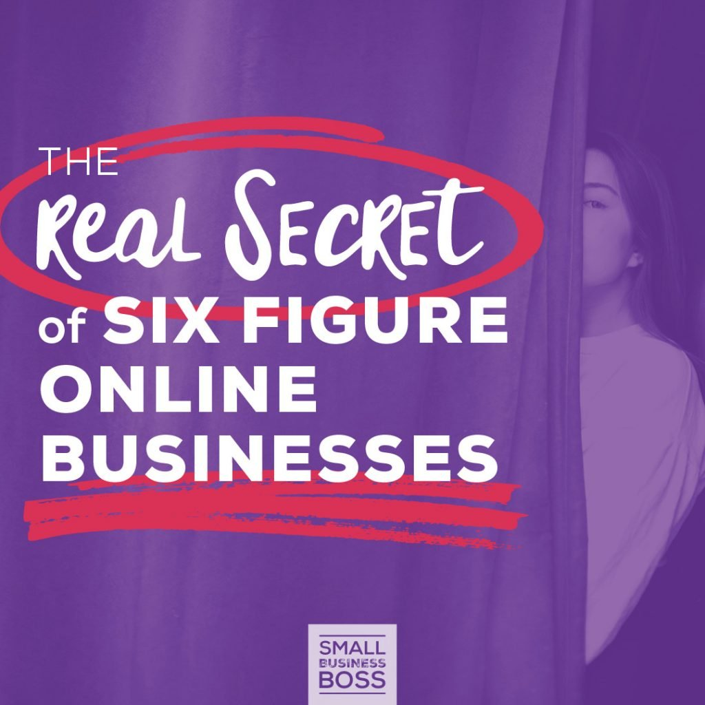 Secret of six-figure online businesses