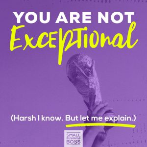 you are not exceptional