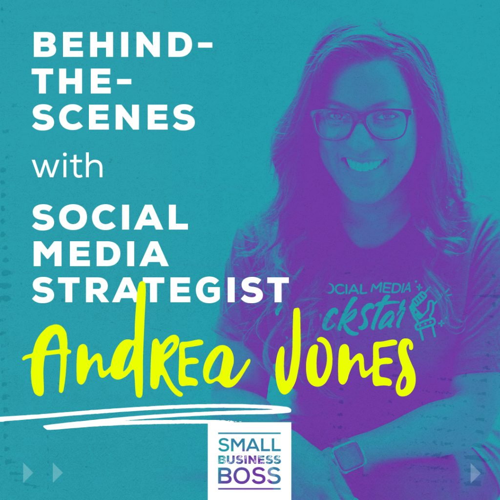 Behind-the-Scenes with Social Media Strategist Andrea Jones IG (1)