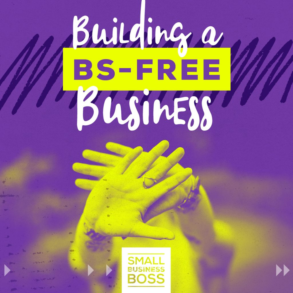 Building a BS-Free Business IG
