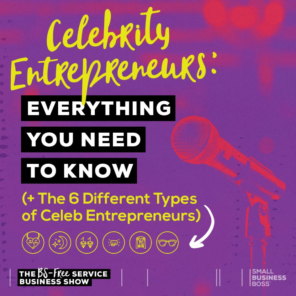celebrity entrepreneurs everything you need to know