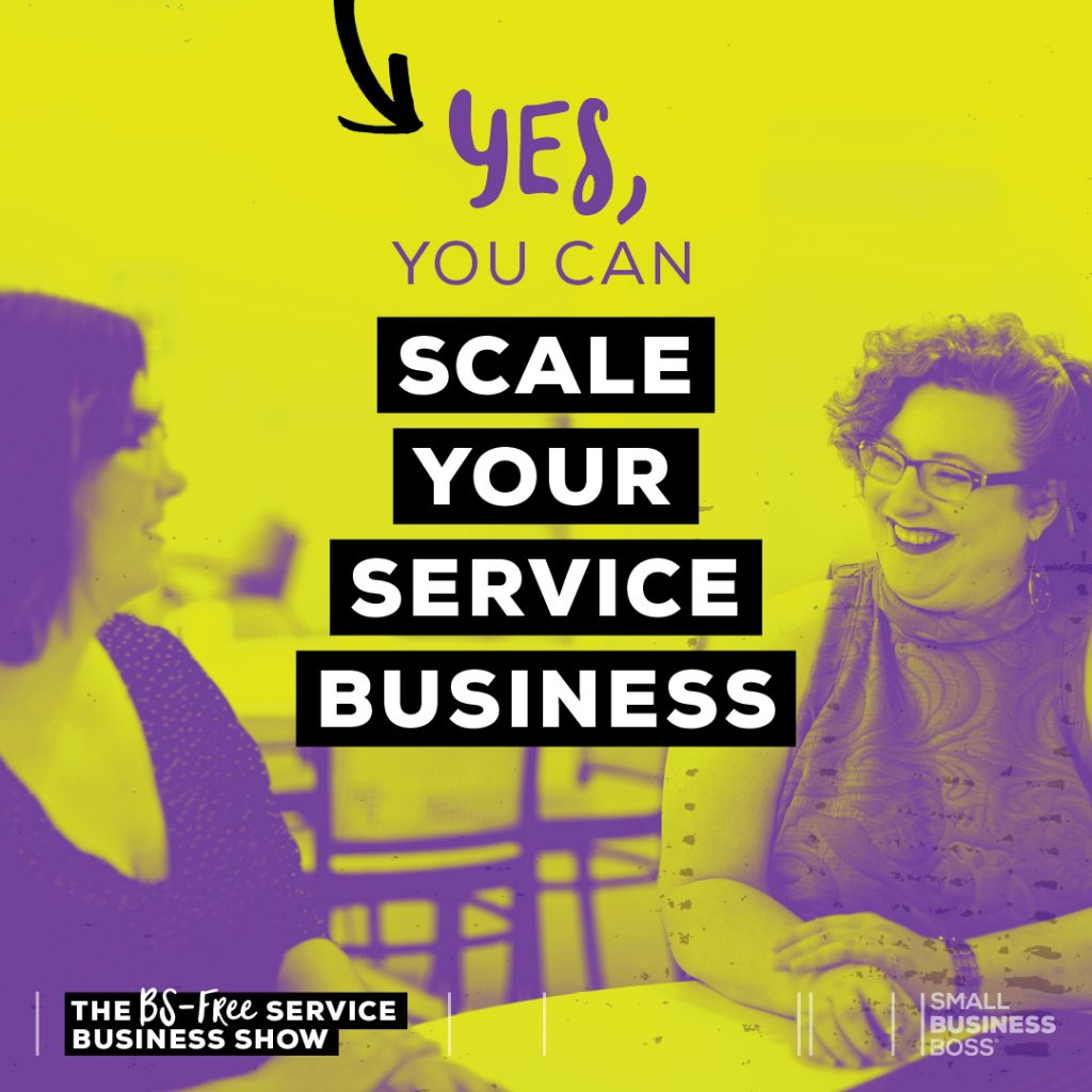 Scale your service business